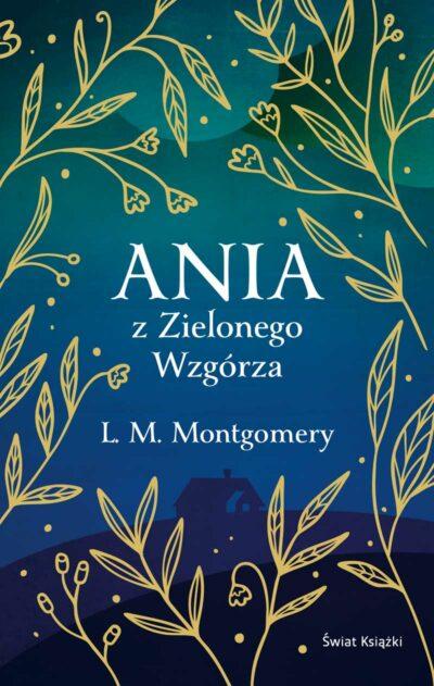 Ania z Zielonego Wzgórza (ekskluzywna edycja)