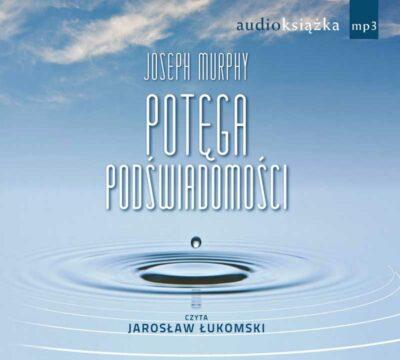 Potęga podświadomości (audiobook)